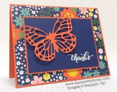 SU! Butterfly Framelits; Another Thank You stamp set; Flower Pot DSP; Tangerine Tango, Night of Navy cardstock; white embossing powder - Brian King