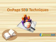 #Onpage_SEO Techniques -  #SEO plays a vital role in driving traffic to the #website. It can be inherited into two major techniques i.e., #onpage_optimization, #offpage_optimization