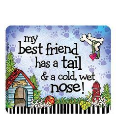 Look at this #zulilyfind! 'My Best Friend' Mouse Pad #zulilyfinds
