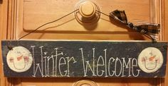 Winter welcome. Primitive snowman sign. by FamiliesStick2Gether 3.50 x 15  $13.50