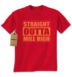 Straight Outta Mile High Denver Mens T-shirt