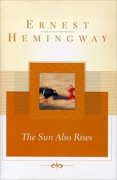 The Sun Also Rises by Ernest Hemingway - PDF free download eBook