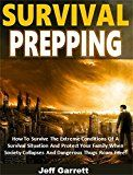 Free Kindle Book -   Survival Prepping: How To Survive The Extreme Conditions Of A Survival Situation And Protect Your Family When Society Collapses And Dangerous Thugs Roam Free! Check more at http://www.free-kindle-books-4u.com/sports-outdoorsfree-survival-prepping-how-to-survive-the-extreme-conditions-of-a-survival-situation-and-protect-your-family-when-society-collapses-and-dangerous-thugs-roam-free/