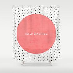 HELLO BEAUTIFUL - POLKA DOTS Shower Curtain