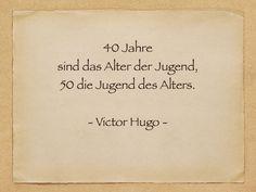 Jahre Sind Das Alter Der Jugend  Jugend Victor Hugo  Geburtstag  C B  Geburtstag Lustiggeburtstag Zitate