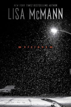 Visions: Crash; Bang; Gasp by Lisa McMann | 864 pages | Publisher: Simon Pulse; Bind-Up edition (November 10, 2015)