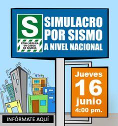 Simulacro por Sismo a Nivel Nacional 16 de junio 2016 4:00 pm