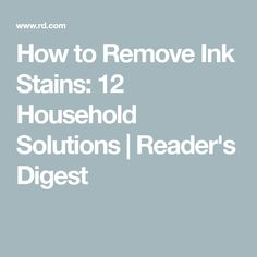 How to Remove Ink Stains: 12 Household Solutions | Reader's Digest