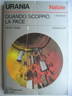 """The novel """"The Peace War"""" by Vernor Vinge was published for the first time in 1984. Cover art by Karel Thole for the first Italian edition. Click to read a review of this novel!"""