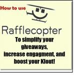 How to Use RaffleCopter to Simplify Your Giveaways, Increase Engagement, and Boost Your Klout! Stay legal