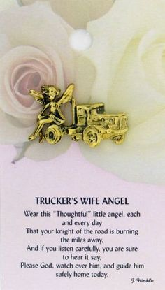 Truck driver angel prayer pin-- not his wife but i pray it anyway