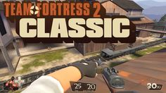 Team Fortress 2 Classic - a TF2 mod #games #teamfortress2 #steam #tf2 #SteamNewRelease #gaming #Valve