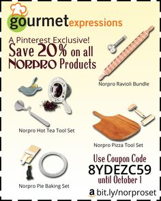 For a limited time only, save 20% off on all the new Norpro bundles at Gourmet Expressions! Get the Pie Baking Set, the Ravioli Bundle, the Pizza Tool Set, or the Hot Tea Tool Set. Use the coupon code is 8YDEZC59, but hurry...this discount is only available until October 1!