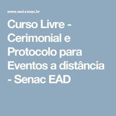 Curso Livre - Cerimonial e Protocolo para Eventos a distância - Senac EAD