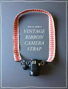 Make Your Very Own Camera Strap