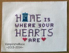 Cross stitch patterns for BBC fangirls | Doctor Who, Home and Hearts - Cross Stitch by VampirateMace