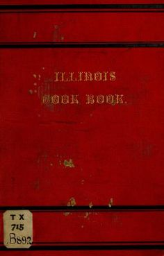 The Illinois cook book;