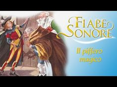 Il piffero magico – Fiabe Sonore - YouTube