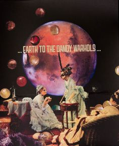 Earth to the Dandy Warhols poster
