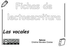 Fichas delectoescrituraLas vocalesAutora:Cristina Morales Costas