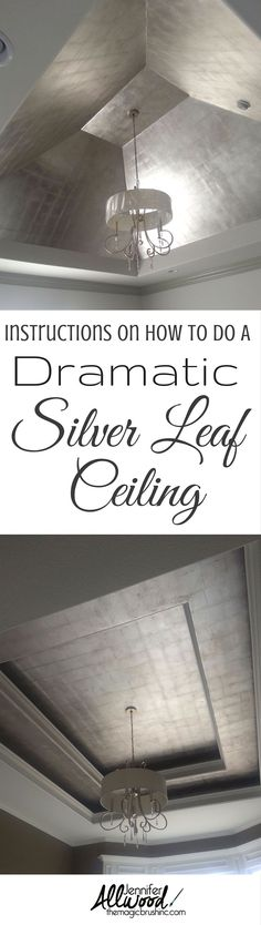 Get a gorgeous bedroom ceiling with these instructions how to paint a dramatic silver leaf ceiling. This finish is perfect on ceilings, focal walls, a small room or a niche. More DIY projects at http://TheMagicBrushinc.com