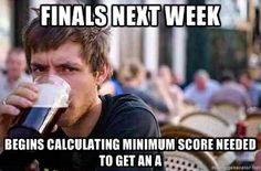 Finals Week... true story