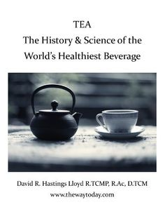 Tea: The History and Science of the World's Healthiest Beverage (Better Your Life) by David R. Hastings Lloyd, http://www.amazon.com/dp/B00CEEMV2U/ref=cm_sw_r_pi_dp_E6Oqsb0WNS2GZ