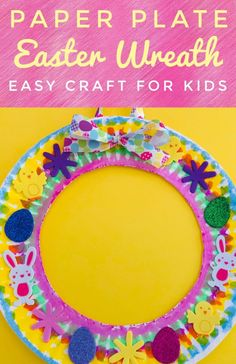 Paper Plate Easter Wreath - Easy Craft for Kids - Glitter On A Dime