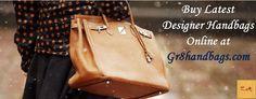 Buy Latest designer handbags online at Gr8handbags.com