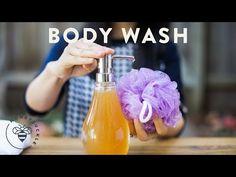 DIY Natural Body Wash - NATURAL BEAUTY SERIES - YouTube