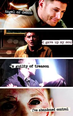 ''Angel or demon, I gave up my soul. I'm guilty or treason. I've abandoned control.'' / Dean Winchester