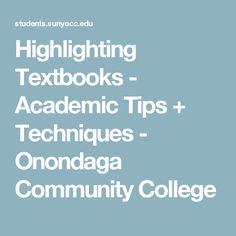 Highlighting Textbooks - Academic Tips + Techniques - Onondaga Community College