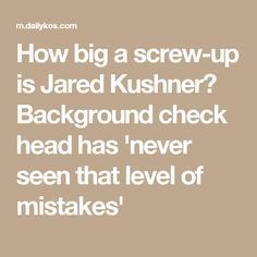 Background Check Chief Has Never Seen Mistakes Like Jared