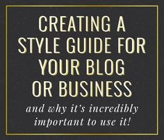 Creating A Style Guide For Your Brand - Love Grows Design Blog blogging tips, blogging ideas, #blog #blogger #blogtips