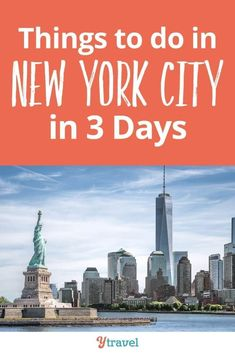 Things to do in NYC in 3 days. Do you want to see the best New York attractions like the Statue of Liberty, CEntral Park, Top of the Rick and Empire State building? We make it easy for you with this three day itinerary that helps you save time and money on your NYC trip #newyork #newyorkcity #nyc #newyorktips #travel #traveltips #travelinspiration #travelideas #empirestatebuilding #statueofliberty #centralpark #timessquare #brooklynbridge #familytravel #travelwithkids