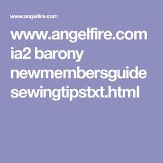 www.angelfire.com ia2 barony newmembersguide sewingtipstxt.html