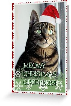 'Meowy Christmas ' Greeting Card by WiseKitty Christmas Greeting Cards, Christmas Greetings, Santa Hat, Kraft Envelopes, Transparent Stickers, Store Design, Card Sizes, Sell Your Art, Kitty
