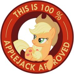 """My Little Pony Friendship is Magic """"This is 100% Applejack Approved"""" sticker by ~Ambris on deviantART. <3 <3 #applejack"""