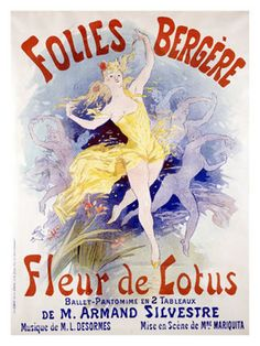Fleur de Lotus, Folies Bergere - Jules Chéret