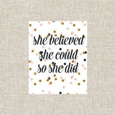 Printable Wall Art, Printable Art, Home Wall Decor, Nursery Printables, She Believed She Could So She Did, Inspirational Quote Deocr Gift