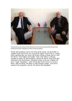 The director Tassos Lertas with the Director of the Cultural and Scientific Centre of the Embassy of Russian Federation in Athens. Russian Federation, Athens, Centre, Greece, Two By Two, Film, Greece Country, Movie, Movies