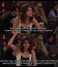Robin Scherbatsky at her finest.