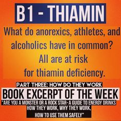 #scienceofenergydrinks cont'd: THIAMIN (Vit B1) is a popular energy drink/sports supp/health beverage ingredient. DYK: It's readily absorbed readily depleted and easily excreted so you can never have too much. What happens when you DON'T GET ENOUGH? Deficiency manifests in different ways and there are diff names for B1 deficiency: Starvation leads to dry Beriberi. The combination of high carbohydrate intakes and heavy exercise can lead to wet Beriberi. Heavy alcohol use can lead to…