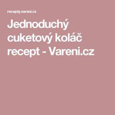 Jednoduchý cuketový koláč recept - Vareni.cz