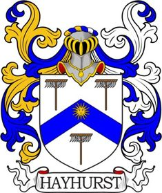 Hayhurst Family Crest and Coat of Arms