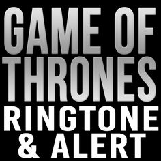 Game of Thrones Theme Ringtone * Read more  at the image link.