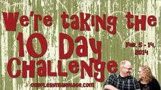The best time of the year is almost here! It's time for the 10 Day Challenge! Don't miss it!