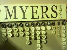 Birthday Board - Smart and decorative idea!! I think I need one of these in my craft room or office.