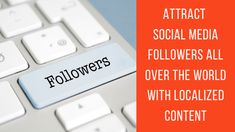 All Over The World, Continue Reading, Attraction, Social Media, Content, Blog, Social Networks, Social Media Tips