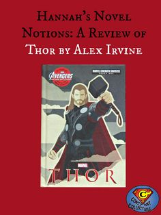 Hannah's Novel Notions: A Review of Thor by Alex Irvine - a fun Thor novelizations for a younger readership with great cover art!